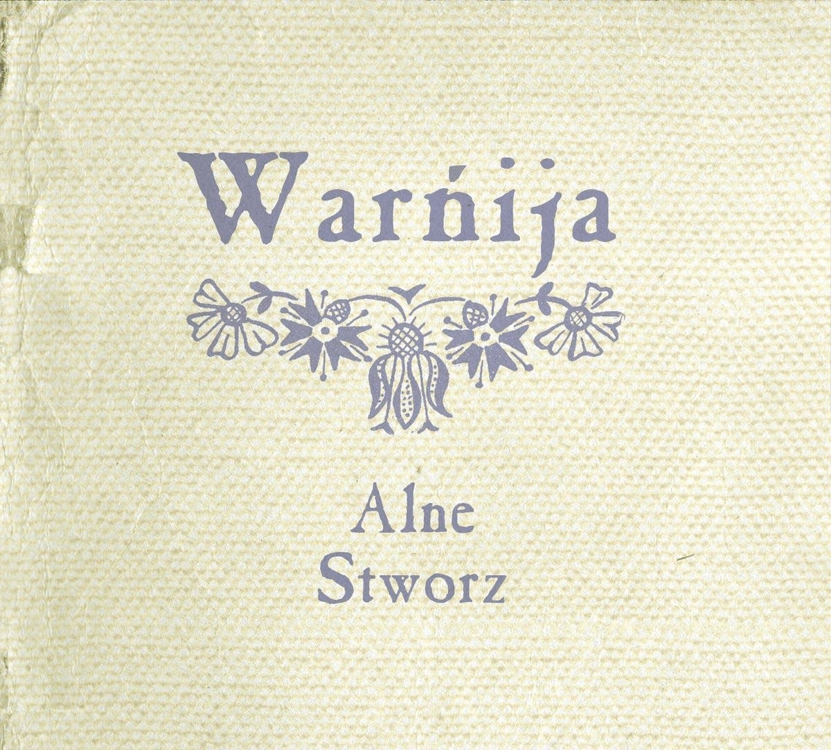 Alne/Stworz – Warńija