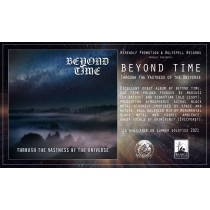 BEYOND TIME -THROUGHT THE VASTNESS OF THE UNIVERSE