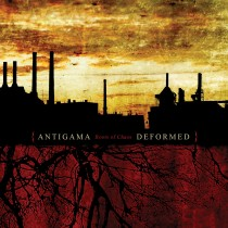 ANTIGAMA / DEFORMED - Roots Of Chaos